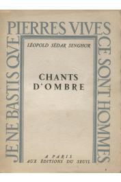 SENGHOR Léopold Sedar - Chants d'ombre