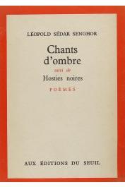SENGHOR Léopold Sedar - Chants d'ombre, suivi de Hosties noires (Seuil 1961)