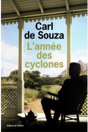 SOUZA Carl de - L'année des cyclones