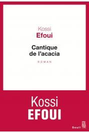 KOSSI EFOUI - Cantique de l'acacia