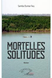 FALL Samba Oumar - Mortelles solitudes