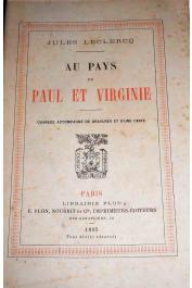 LECLERCQ Jules - Au pays de Paul et Virginie