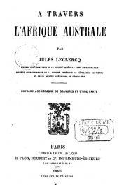 LECLERCQ Jules - A travers l'Afrique australe