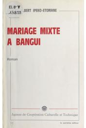 IPEKO-ETOMANE Faustin-Albert - Mariage mixte à Bangui