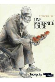 LAX Christian - Une maternité rouge