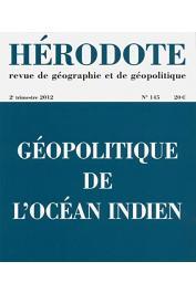 HERODOTE 145 - Géopolitique de l'ocèan Indien