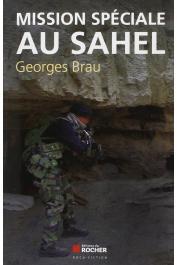 BRAU Georges - Mission spéciale au Sahel