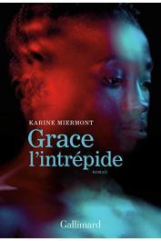 MIERMONT Karine - Grace l'intrépide