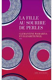WAMARIYA Clémantine, WEIL Elisabeth - La fille au sourire de perles. Récit