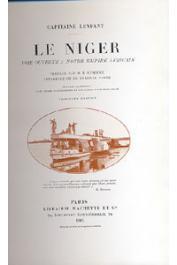 LENFANT Eugène, (Capitaine) - Le Niger, voie ouverte à notre empire africain