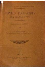 JACOTTET E. - Contes populaires des Bassoutos avec en appendice une bibliographie du folklore des Bassoutos et des Bechuanas