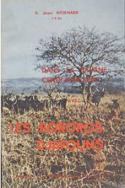 HYERNARD Jean, (Père) - Dans la savane centre africaine avec les Bororos Djafouns. Carnets d'un missionnaire normand