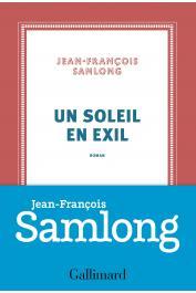 SAMLONG Jean-François - Un Soleil en exil
