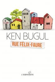 KEN BUGUL - Rue Félix Faure - numéro 7