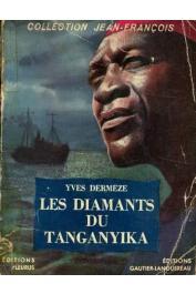 DERMEZE Yves - Les diamants du Tanganyika
