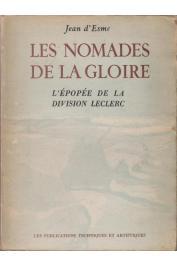 ESME Jean d' - Les nomades de la gloire. L'épopée de la division Leclerc