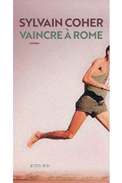 COHER Sylvain - Vaincre à Rome