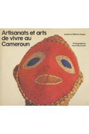 ETIENNE-NUGUE Jocelyne - Artisanats et arts de vivre au Cameroun
