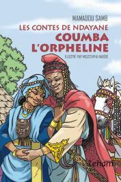 SAMB Mamadou - Les contes de Ndayane : Coumba l'orpheline
