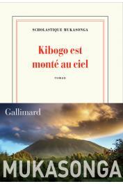 MUKASONGA Scholastique - Kibogo est monté au ciel. Roman