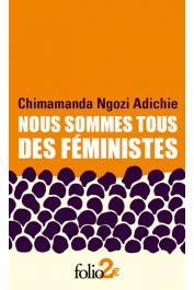NGOZI ADICHIE Chimamanda - Nous sommes tous des féministes suivi de Le danger de l'histoire unique