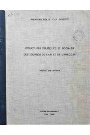 Etudes nigériennes - 07, NICOLAISEN Johannes -  Structures politiques et sociales des touaregs de l'Aïr et de l'Ahaggar