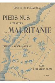 DU PUIGAUDEAU Odette - Pieds nus à travers la Mauritanie