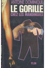 DOMINIQUE Antoine - Le gorille chez les Mandingues