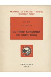FROELICH J. C. - La tribu Konkomba du Nord Togo