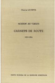 LE COEUR Charles - Mission au Tibesti. Carnets de route (1933-1934). Edités par Marguerite Le Coeur