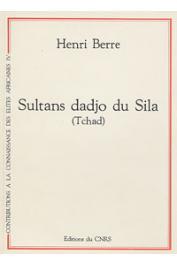 BERRE Henri - Sultans Dadjo du Sila (Tchad)