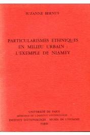 BERNUS Suzanne - Particularismes ethniques en milieu urbain: l'exemple de Niamey
