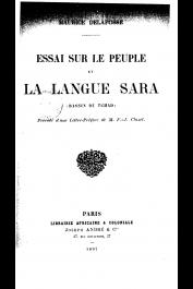 DELAFOSSE Maurice - Essai sur le peuple et la langue Sara