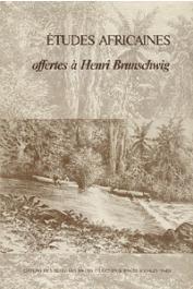 BRUNSCHWIG Henri - Etudes africaines offertes à Henri Brunschwig