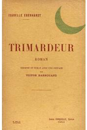 EBERHARDT Isabelle - Trimardeur