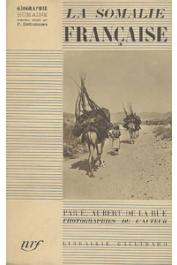AUBERT DE LA RÜE Edgard - La Somalie Française