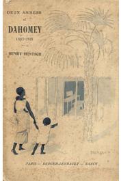 HENTSCH Henry - Deux années au Dahomey (1903-1905) d'après les lettres de Henry Hentsch