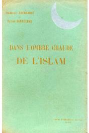 EBERHARDT Isabelle, BARRUCAND Victor - Dans l'ombre chaude de l'Islam