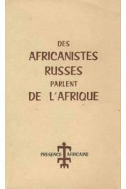 Collectif - Des africanistes russes parlent de l'Afrique