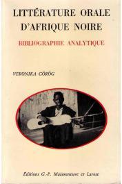 GOROG Veronika (ou GÖRÖG-KARADY Veronika), CHICHE Michèle - Littérature orale d'Afrique Noire. Bibliographie analytique