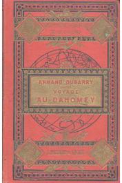 DUBARRY Armand - Voyage au Dahomey