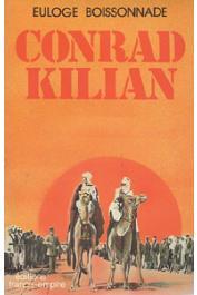 BOISSONNADE Euloge - Conrad Kilian, explorateur souverain