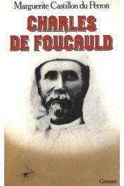 CASTILLON du PERRON Marguerite - Charles de Foucauld