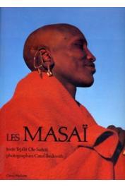 BECKWITH Carol, TEPILIT OLE SAITOTI - Les Masaï