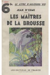 ESME Jean d' - Les maîtres de la brousse