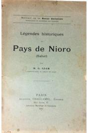 ADAM G. - Légendes historiques du pays de Nioro (Sahel)