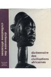 MAQUET Jacques, BALANDIER Georges - Dictionnaire des civilisations africaines