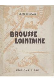 ESPALY Jean d' - Brousse lointaine