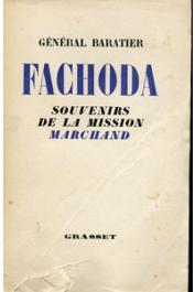 BARATIER, (Général) - Fachoda. Souvenirs de la mission Marchand