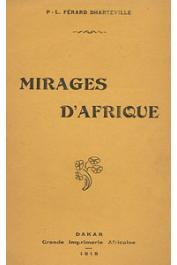 FERARD DHARTEVILLE P. L. - Mirages d'Afrique